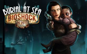 Bioshock Infinite : Tombeau sous-marin [ATTENTION SPOILERS]