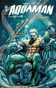 Aquaman 3 : La mort du roi