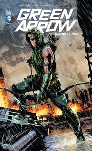 Green Arrow 1 : Machine à tuer