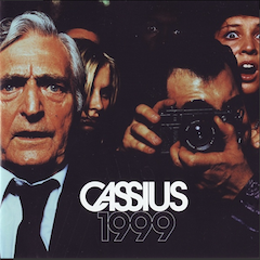 Cassius - 1999 by Rankin & A. Courtès