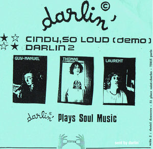 Darlin' - Cindy So Loud / Darlin' (Duophonic -1993)