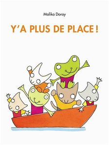 Y'a plus de place! - Malika Doray