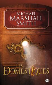 Les domestiques - M.  Marshall Smith
