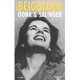 Oona &amp&#x3B; Salinger - Frédéric Beigbeder