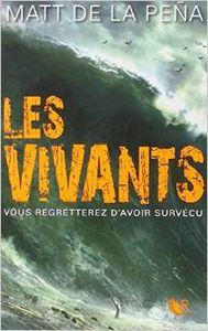 Les vivants - Matt De La Pena