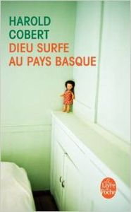 Dieu surfe au pays basque - Harold Cobert