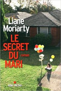 Le secret du mari - Liane Moriarty