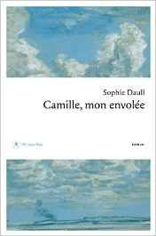 Camille, mon envolée - Sophie Daull