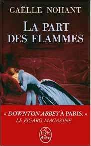 La part des flammes - Gaëlle Nohant