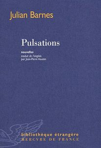 Pulsations - Julian Barnes
