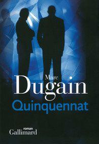 Quinquennat - Marc Dugain
