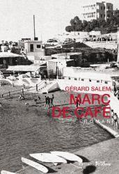 Marc de café - Gérard Salem