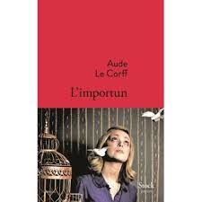 L'importun - Aude Le Corff