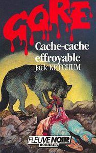 Cache-cache effroyable - Jack Ketchum