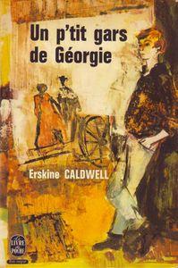 Un p'tit gars de Géorgie - Erskine Caldwell