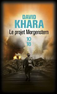 Le projet Morgenstern - David Khara