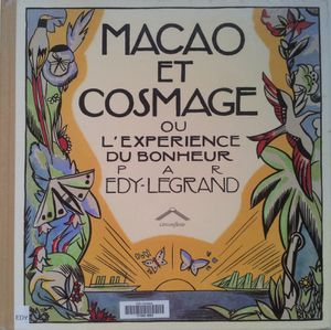 Macao et Cosmage. Ou l'expérience du bonheur. Edy-Legrand. (Dès 6 ans)