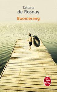 Boomerang. Tatiana de ROSNAY.