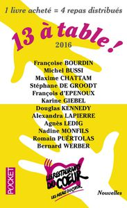 13 à table ! 2016. Collectif.