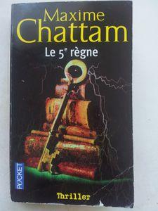 Le 5e Règne - Maxime Chattam