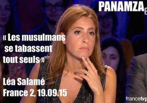 LEA SALAMÉ : « LES MUSULMANS SE TABASSENT TOUT SEULS » (Panamza)