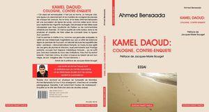 Le livre qui met Kamel Daoud tout nu