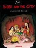 Silex and the city, Tome 4