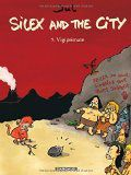 Silex and the city, 5. Vigiprimate