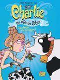 Charlie, ma vie de star, 2. Cauchemar à la campagne !