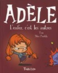 Mortelle Adèle, 2. L'enfer, c'est les autres