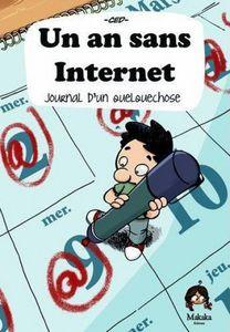 Un an sans Internet : Journal d'une expérience