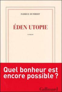 EDEN UTOPIE - Le Débrief
