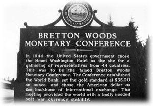 La coopération internationale : les fondations de Bretton Woods