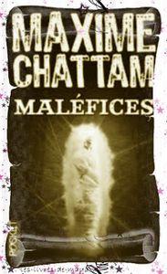 Maléfices - Maxime Chattam