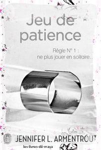 Jeu de Patience tome 1 - Jennifer L Armentrout
