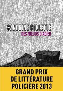 &quot&#x3B;Des noeuds d'acier&quot&#x3B; Sandrine Collette