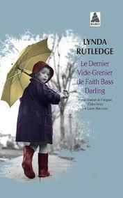 &quot&#x3B;Le dernier vide-grenier de Faith Bass Darling &quot&#x3B;, Lynda Rutledge
