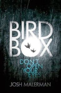 &quot&#x3B;Bird Box&quot&#x3B;, Josh Malerman
