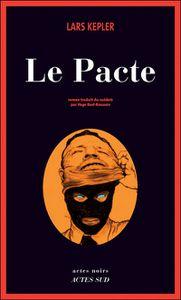 &quot&#x3B; Le Pacte&quot&#x3B;, Lars Kepler