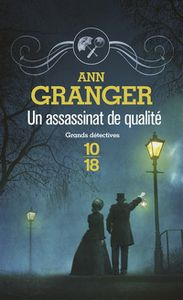&quot&#x3B;Un assassinat de qualité&quot&#x3B;, Ann Granger