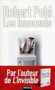 &quot&#x3B;Les innocents&quot&#x3B;, Robert Pobi