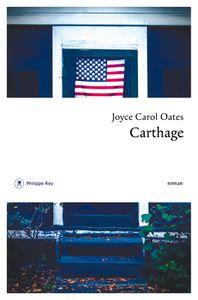 &quot&#x3B;Carthage&quot&#x3B;, Joyce Carol Oates
