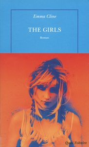 &quot&#x3B;The Girls&quot&#x3B;, Emma Cline