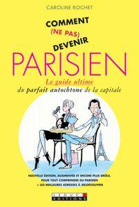 Livre : Comment (ne pas) devenir parisien
