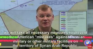 Nous prendrons toutes les mesures nécessaires pour protéger les force russes présentes sur le territoire syrien des « erreurs » américaines