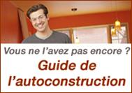 Le Guide de l'Autoconstruction