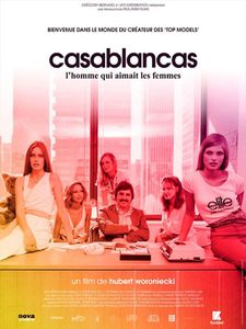 [Critique] Casablancas, l'homme qui aimait les femmes