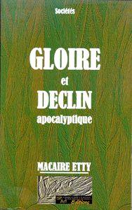 Mon regard sur &quot&#x3B;Gloire et déclin apocalyptique&quot&#x3B; de Macaire Etty
