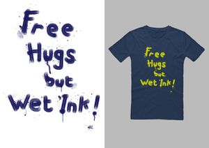 Free hugs but wet ink !