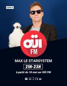 Max le Starsystem revient sur OÜI FM !